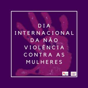 """A imagem é uma arte gráfica de cor roxa com os dizeres """"dia internacional da não violencia contra a mulher"""". Ao fundo, contém uma mão de cor roxa mais clara, o simbolo da não violência. Na parte de baixo, a logo da REDEH e da AMB"""